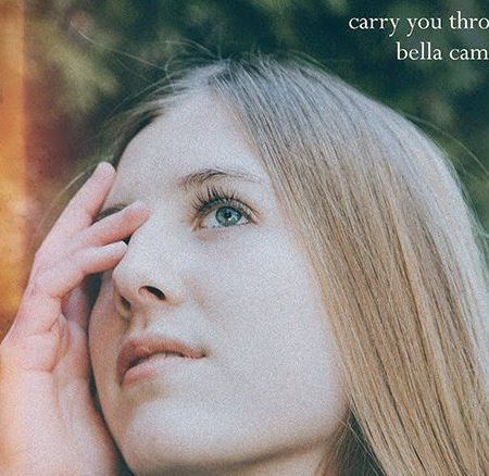 Photo art of Bella Camp for Carry You Through